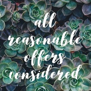 Other - All reasonable offers considered